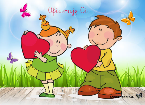 Ofiaruję Ci serce