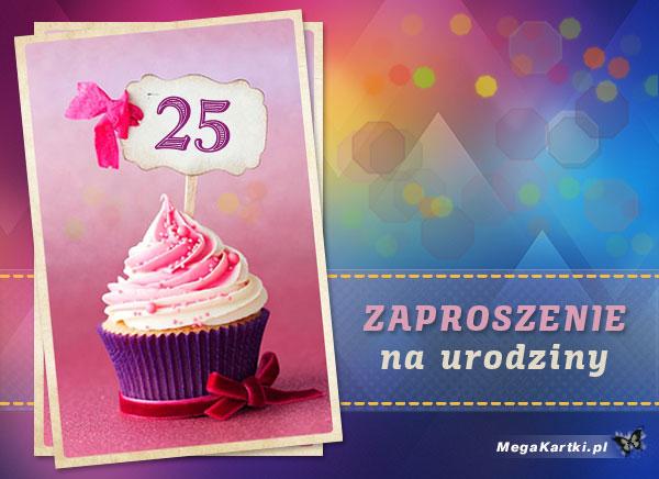 Zaproszenie na 25 urodziny