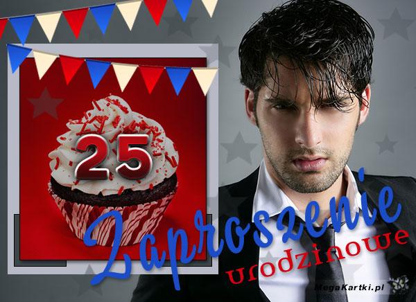 Zaproszenie urodzinowe na 25